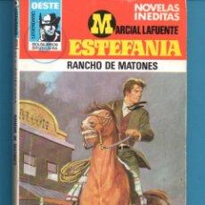 Livros: NOVELA DE ESTEFANÍA EDICIÓN BRUGUERA LEGENDARIO OESTE TITULO RANCHO DE MATONES Nº 731. Lote 176643167
