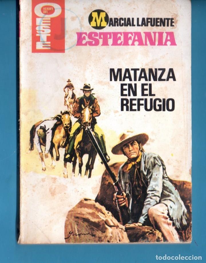 NOVELA DE ESTEFANÍA EDICIÓN HEROES DEL OESTE TITULO MATANZA EN EL REFUGIO Nº 1091 (Libros Nuevos - Literatura - Narrativa - Aventuras)