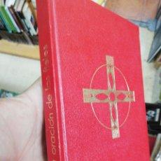 Libros: ORACION DE LOS FIELES TEXTO OFICIAL DEL EPISCOPADO ESPAÑOL - VVAA. Lote 49005298