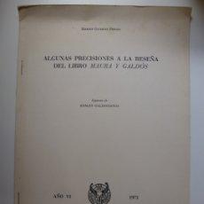 Livros em segunda mão: ALGUNAS PRECISIONES A LA RESEÑA DEL LIBRO. MAURA Y GALDÓS. 1971. Lote 176739502