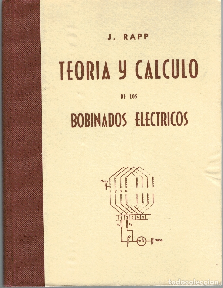 TEORÍA Y CÁLCULO DE LOS BOBINADOS ELÉCTRICOS - JESÚS RAPP OCARIZ (Libros sin clasificar)