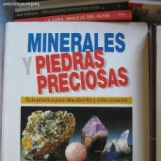 Libros: MINERALES Y PIEDRAS PRECIOSAS - GUÍA PRÁCTICA PARA DESCUBRIRLOS Y COLECCIONARLOS -CERTIFICADO 9,99. Lote 176901115
