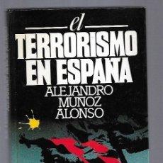 Libros: TERRORISMO EN ESPAÑA - EL. Lote 162327132