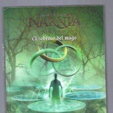Libros: SOBRINO DEL MAGO - EL. LAS CRONICAS DE NARNIA 1. Lote 164644405