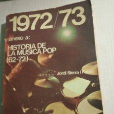 Libros: HISTORIA DE LA MÚSICA POP 1972-73. Lote 176949972