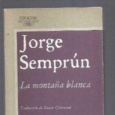 Libros: MONTAÑA BLANCA - LA. Lote 159313546