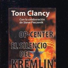 Libros: OP-CENTER: EL SILENCIO DEL KREMLIN. Lote 92687648