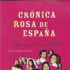 Libros: CRONICA ROSA DE ESPAÑA. Lote 79407878