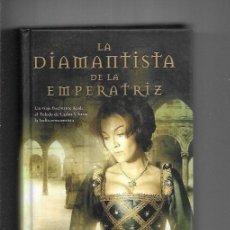Libros: DIAMANTISTA DE LA EMPERATRIZ - LA. Lote 79413873