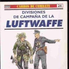 Libros: DIVISIONES DE CAMPAÑA DE LA LUFTWAFFE. Lote 79400070