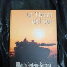 Libros: EN TIERRA DEL SUR..ALBERTO PERTEJO-BARRENA. Lote 177017797