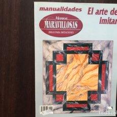 Libros: EL ARTE DE IMITAR. MANOS MARAVILLOSAS. Lote 177019212