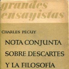 Livros em segunda mão: PEGUY, CHARLES. - NOTA CONJUNTA SOBRE DESCARTES Y LA FILOSOFIA CARTESIANA.. Lote 177094805