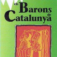 Libros: ELS BARONS DE CATALUNYA.. - SANTIAGO SOBREQUÉS... Lote 177166292