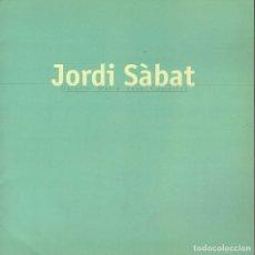 Libros: JORDI SÀBAT... Lote 177166304