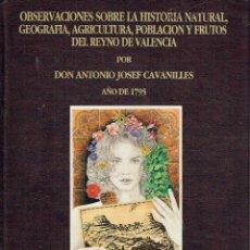 Libros: OBSERVACIONES SOBRE LA HISTORIA NATURAL, - GEOGRAFIA, AGRICULTURA, POBLACIÓN Y FRUTOS DEL REYNO DE V. Lote 177168799