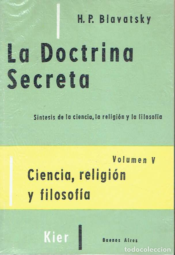 LA DOCTRINA SECRETA, VOLUMEN V.. - H. P. BLAVATSKY.. (Libros sin clasificar)