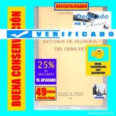 Libros: ESTUDIOS DE FILOSOFIA DEL DERECHO - FELIPE GONZÁLEZ VICEN - RARÍSIMO - 1979 - MUY BUEN ESTADO - 49 €. Lote 177190710