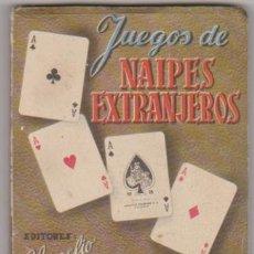 Libros: JUEGOS DE NAIPES EXTRANJEROS. 4ª EDICIÓN HERACLIO FOURNIER 1956. Lote 177253552
