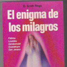 Libros: D. SCOTT ROGO. EL ENIGMA DE LOS MILAGROS. MARTÍNEZ ROCA 1988. SIN USAR. Lote 177253580