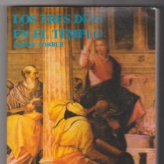 Libros: JAKOB LORBER. LOS TRES DÍAS EN EL TEMPLO. EDICIONES AURA 1988. Lote 177253587