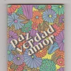 Libros: PAZ VERDAD AMOR. LITERATURA EVANGÉLICA 1976. SIN USAR. Lote 177253593