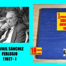 Libros: EL JARAMA - RAFAEL SÁNCHEZ FERLOSIO - 1956 - DESTINO ÁNCORA Y DELFÍN - 1ª PRIMERA EDICIÓN ABSOLUTA. Lote 177318198