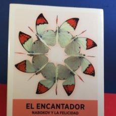 Libros: EL ENCANTADOR/NABOKOV Y LA FELICIDAD/LILA AZAM ZANGANEH/DUOMO, 2011. Lote 177424260