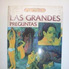 Libros: LAS GRANDES PREGUNTAS. RAFAEL GÓMEZ. Lote 177563129
