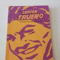 Libros: LIBRO EL CAPITÁN TRUENO UN HEROE PARA UNA GENERACIÓN EDITADO POR DELE PROV CONSEJ DE CULTURA CÓRDOBA. Lote 177655570