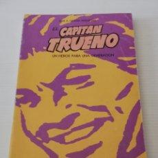 Libros: LIBRO EL CAPITÁN TRUENO UN HEROE PARA UNA GENERACIÓN EDITADO POR DELE PROV CONSEJ DE CULTURA CÓRDOBA. Lote 177655703