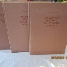 Libros: DICCIONARIO HISTÓRICO DE LAS CALLES DE SEVILLA - AYTO. SEVILLA - 1993.. Lote 177741729