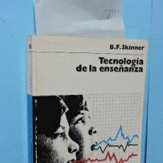Livres: TECNOLOGÍA DE LA ENSEÑANZA. SKINNER, B.F. ED. LABOR. BARCELONA 1982. 5ª EDICIÓN. Lote 177766374