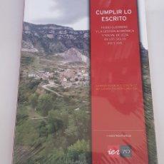 Libros: CUMPLIR LO ESCRITO: PEDRO GUERRERO Y LA GESTIÓN ECONÓMICA Y SOCIAL DE LEZA - TDK10. Lote 177843180