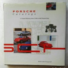 Libros: PORSCHE CATALOGS A VISUAL HISTORY FROM 1948 TO THE PRESENT DAY. Lote 177865454