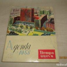 Libros: ANTIGUA AGENDA DE 1958 TIEMPO NUEVO - TODA LA ACTUALIDAD. Lote 177866877