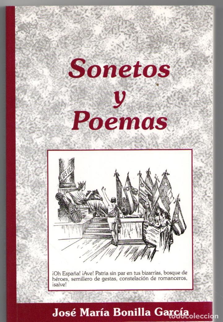 SONETOS Y POEMAS - JOSÉ MARÍA BONILLA GARCÍA (Libros sin clasificar)