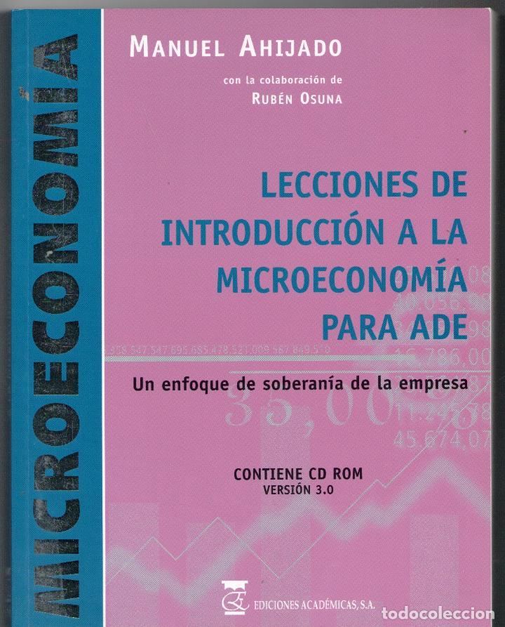 LECCIONES DE INTRODUCCIÓN A LA MICROECONOMÍA PARA ADE + CUADERNO DE EJERCICIOS CON CD ROM (VERSIÓN 3 (Libros sin clasificar)