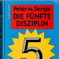 Libros: DIE FÜNFTE DISZIPLIN. KUNST UND PRAXIS DER LERNENDEN ORGANISATION. - PETER M. SENGE. Lote 157152786