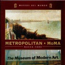 Libros: METROPOLITAN. MOMA. NUEVA YORK. (COLECCIÓN MUSEOS DEL MUNDO Nº 5) - ANNA POU, MIREIA ARNAU, NATALIA. Lote 157153600