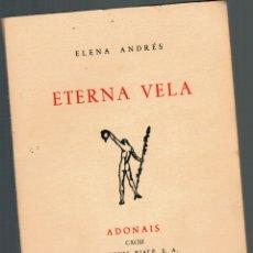 Libros: ETERNA VELA - ELENA ANDRÉS. Lote 177994772
