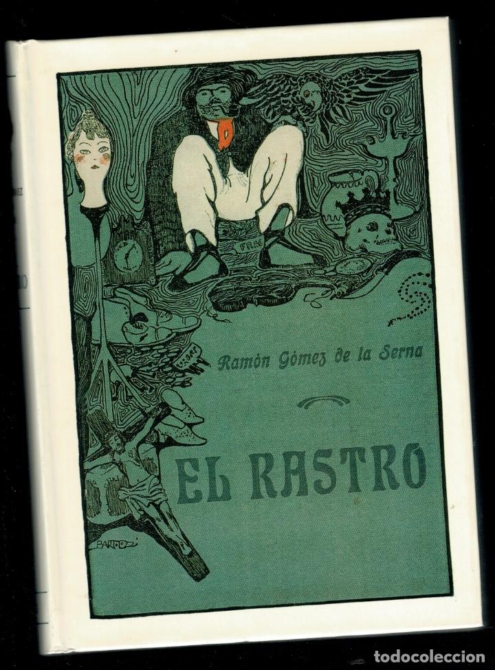 EL RASTRO (PRESENTACIÓN DE ANDRÉS TRAPIELLO) - RAMÓN GÓMEZ DE LA SERNA (Libros sin clasificar)