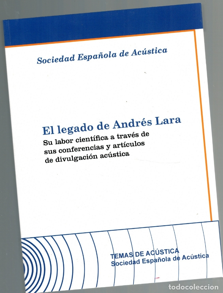 EL LEGADO DE ANDRÉS LARA. SU LABOR CIENTÍFICA A TRAVÉS DE SUS CONFERENCIAS Y ARTÍCULOS DE DIVULGACI (Libros sin clasificar)