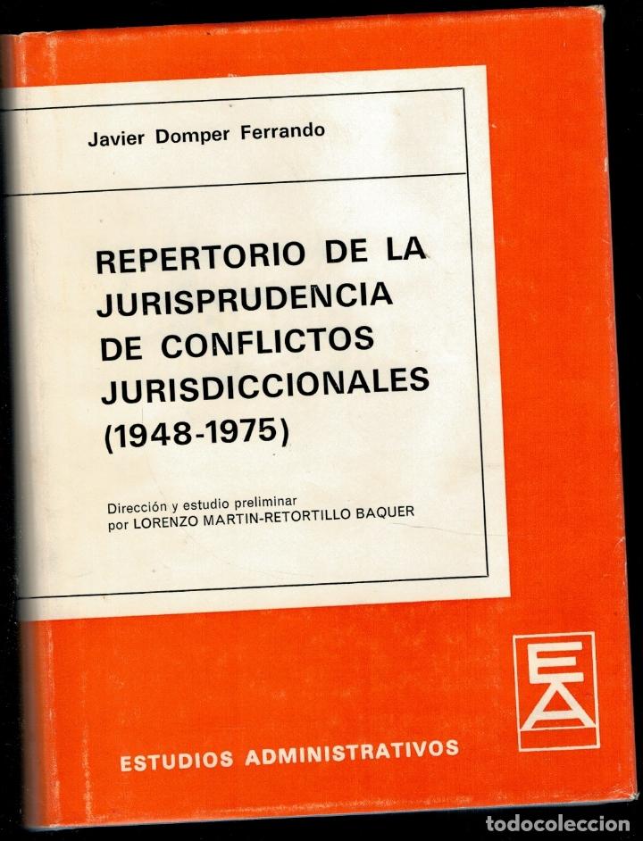 REPERTORIO DE LA JURISPRUDENCIA DE CONFLICTOS JURISDICCIONALES (1948-1975). DIRECCIÓN Y ESTUDIO PREL (Libros sin clasificar)