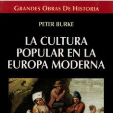 Libros: LA CULTURA POPULAR EN LA EUROPA MODERNA - PETER BURKE. Lote 177996282