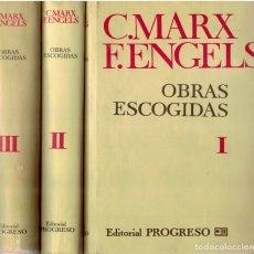 Libros: OBRAS ESCOGIDAS I, II Y III (OBRA COMPLETA EN TRES TOMOS) - MARX Y ENGELS. Lote 177996512