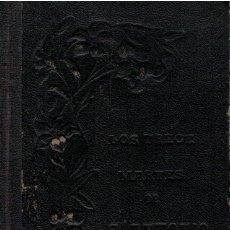Libros: LOS TRECE MARTES DE SAN ANTONIO DE PADUA, SEGUIDOS DE LA NOVENA AL GLORIOSO TAUMATURGO - R. P. ANTON. Lote 177996639