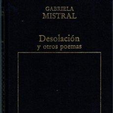 Libros: DESOLACIÓN Y OTROS POEMAS - GABRIELA MISTRAL. Lote 177996664