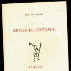 Libros: ÓPALOS DEL INSTANTE - CRISTINA LACASA. Lote 177998260