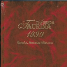 Libros: AGENDA TAURINA 1999. ESPAÑA, AMÉRICA Y FRANCIA. Lote 177999782